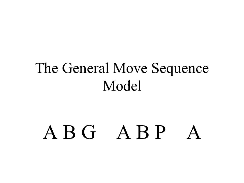 The General Move Sequence Model