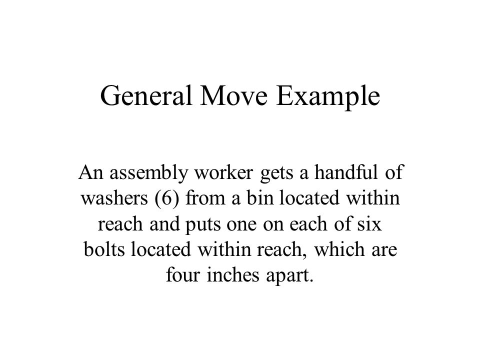General Move Example
