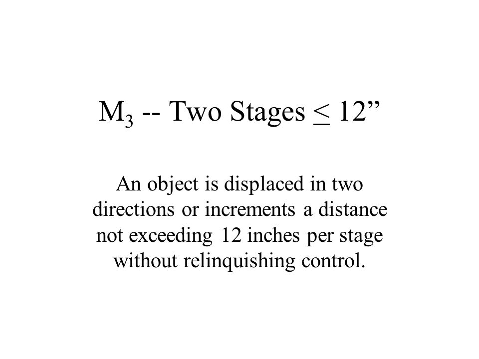 M3 -- Two Stages < 12