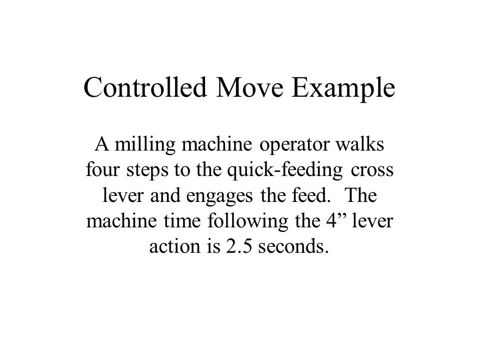 Controlled Move Example