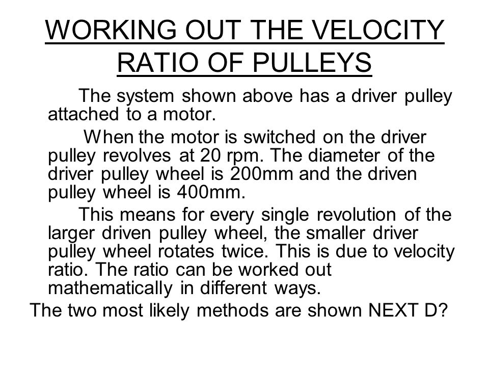 WORKING OUT THE VELOCITY RATIO OF PULLEYS