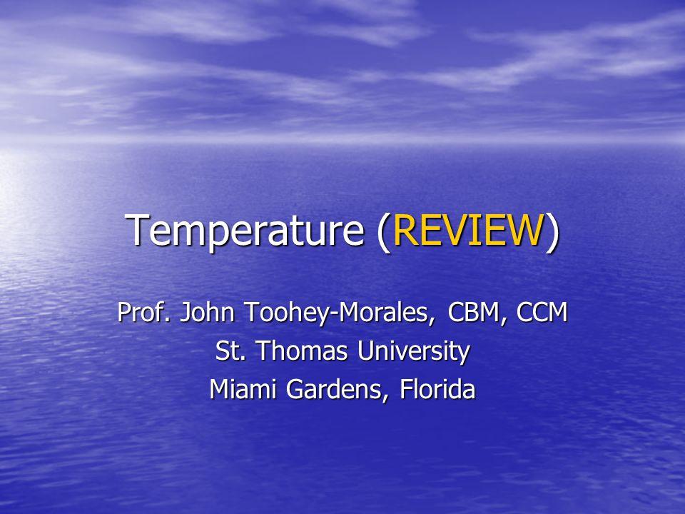 Prof. John Toohey-Morales, CBM, CCM