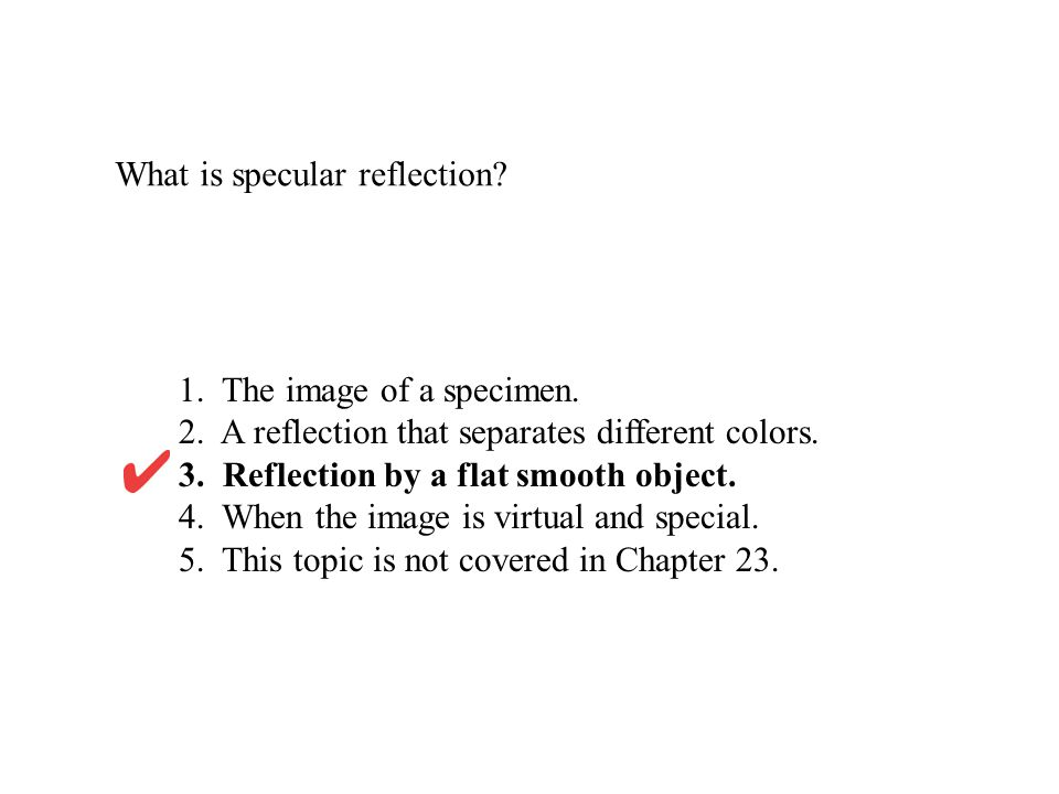 What is specular reflection