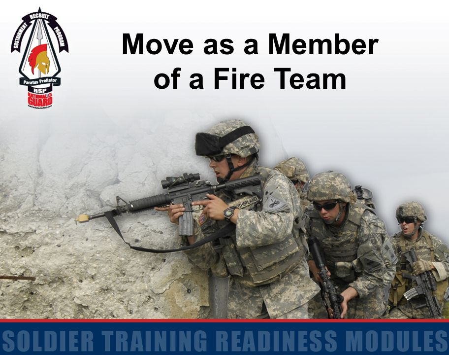 Move as a Member of a Fire Team