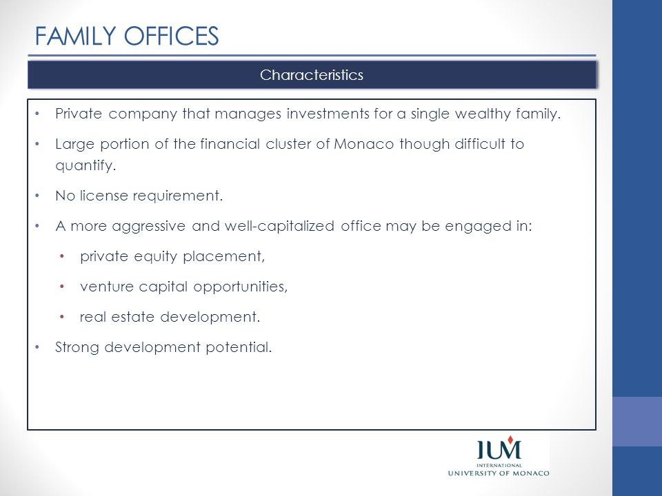 FAMILY OFFICES Characteristics