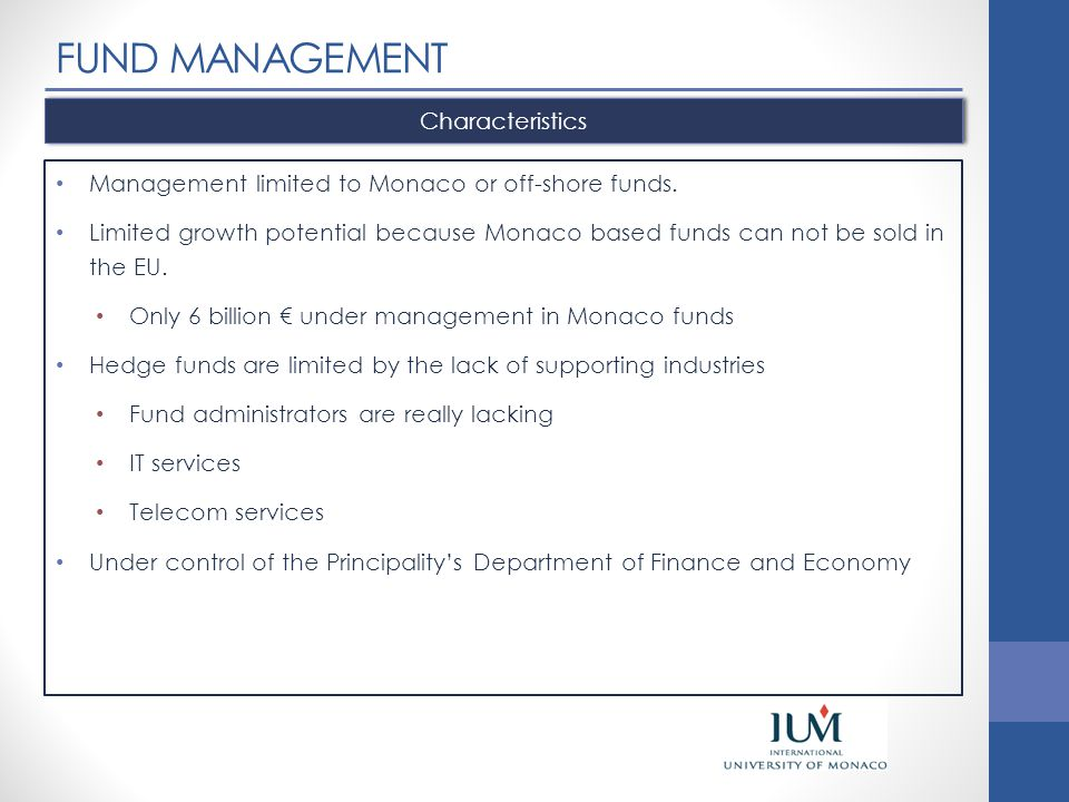 FUND MANAGEMENT Characteristics