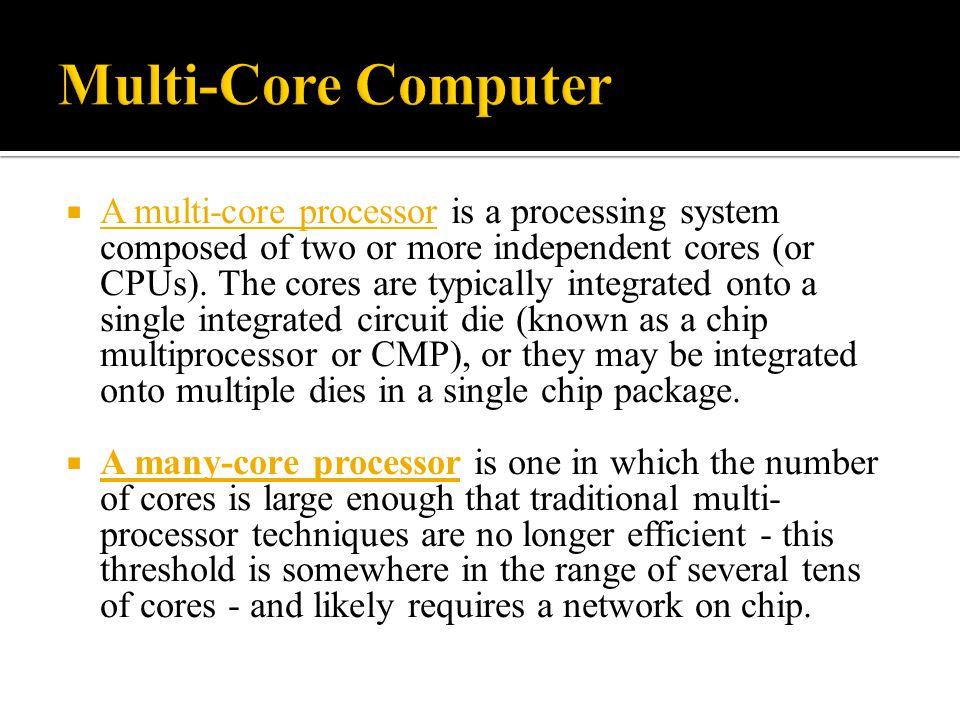 Multi-Core Computer