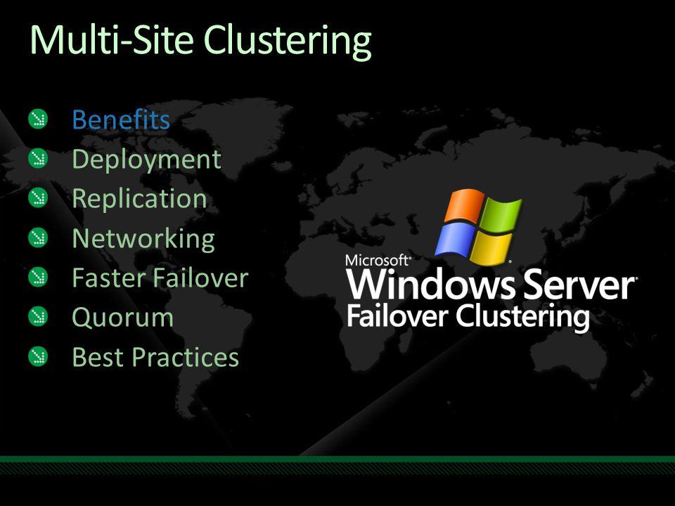 Multi-Site Clustering