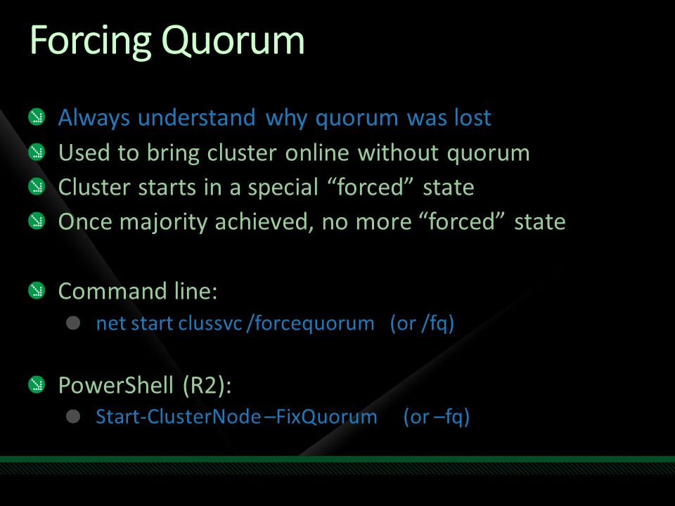 Forcing Quorum Always understand why quorum was lost