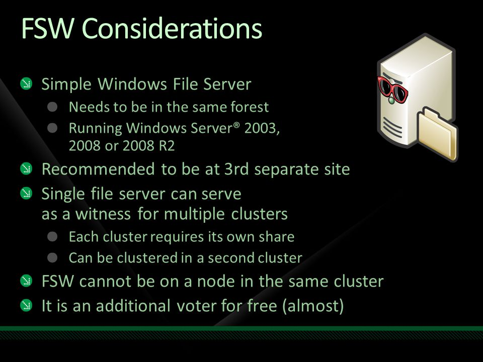 FSW Considerations Simple Windows File Server