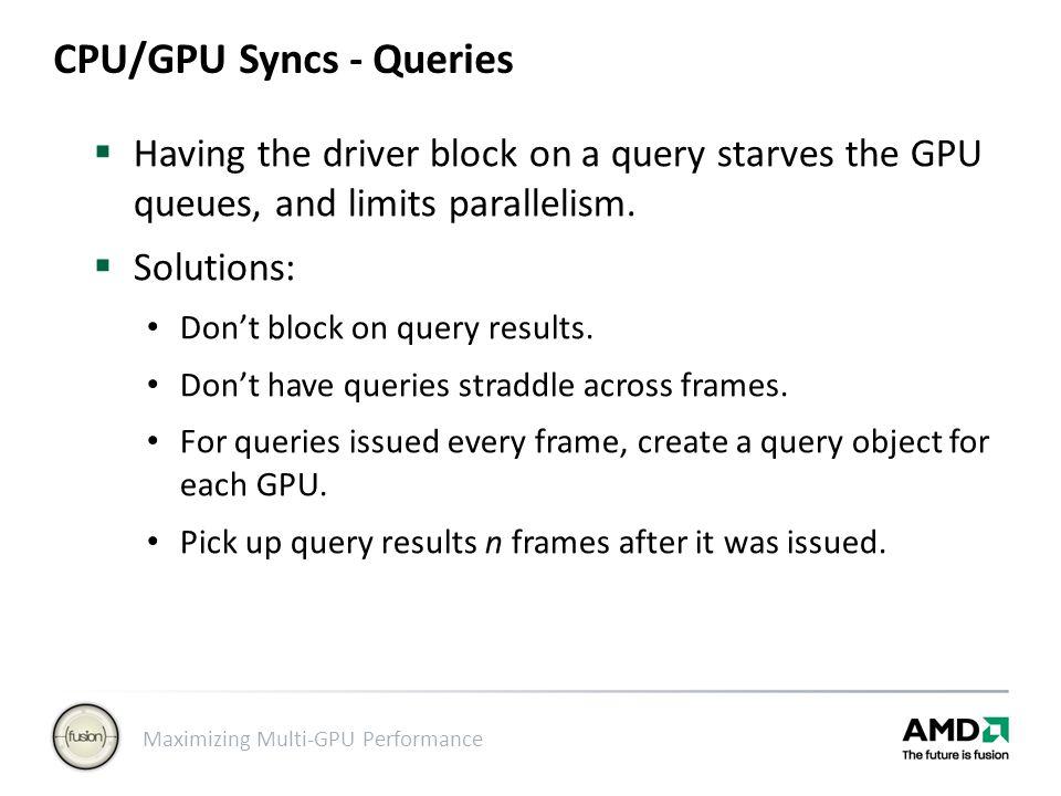CPU/GPU Syncs - Queries