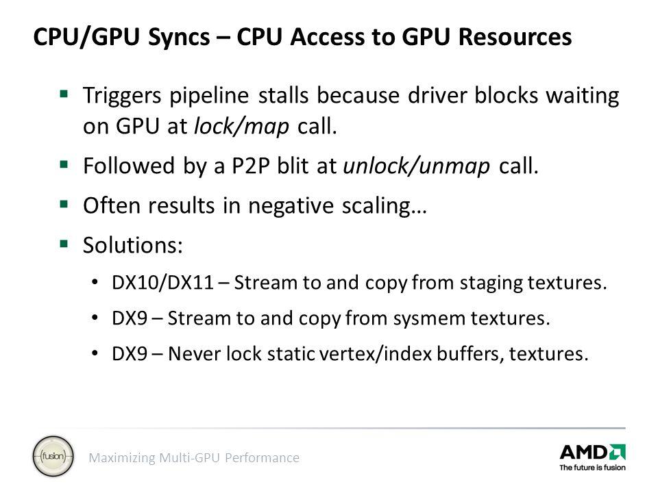 CPU/GPU Syncs – CPU Access to GPU Resources