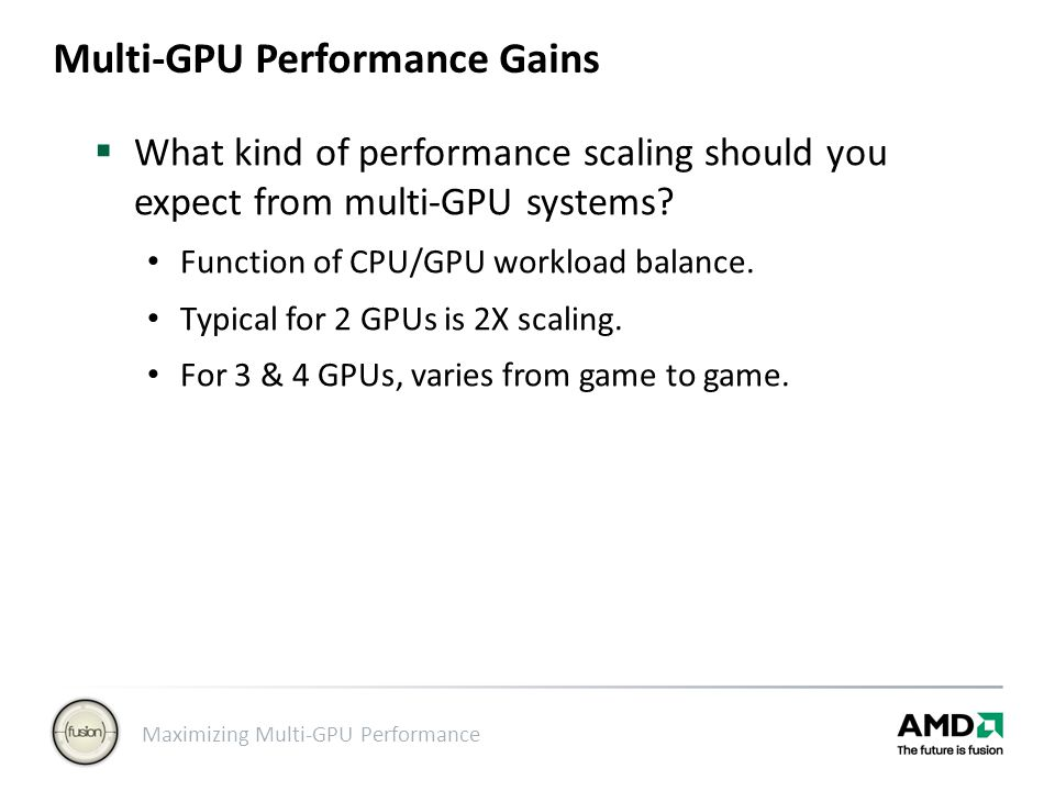Multi-GPU Performance Gains