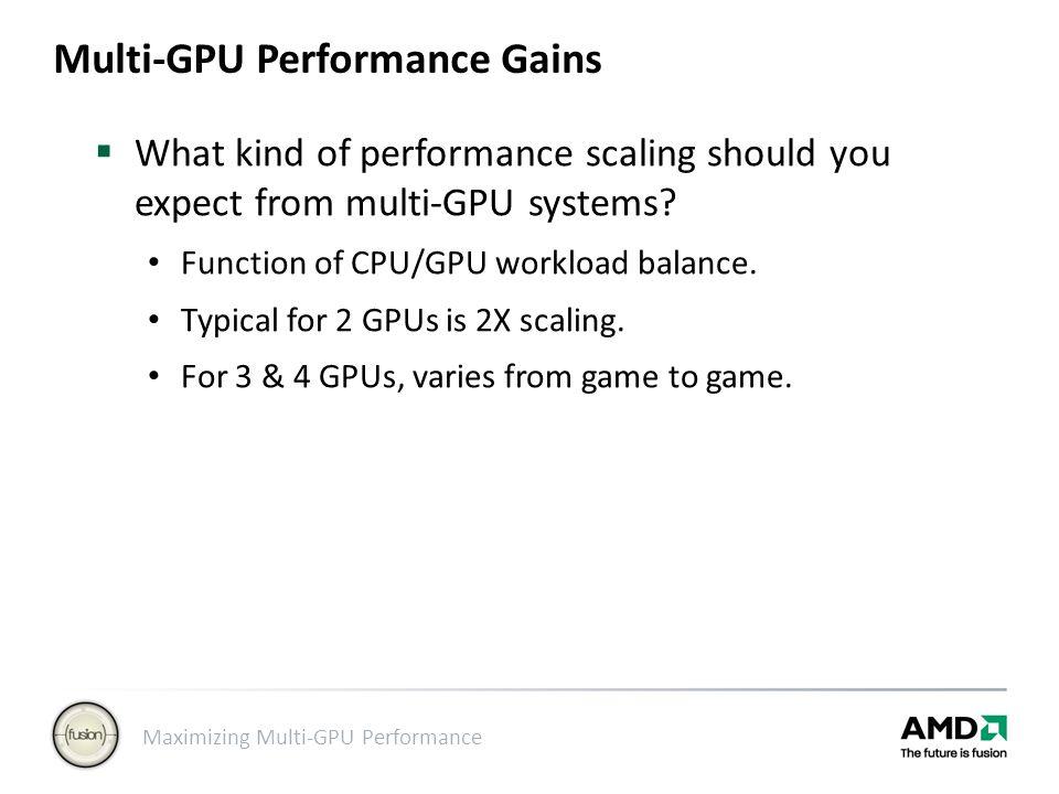Multi-GPU Performance Gains