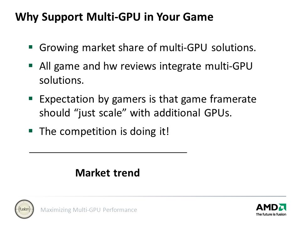 Why Support Multi-GPU in Your Game