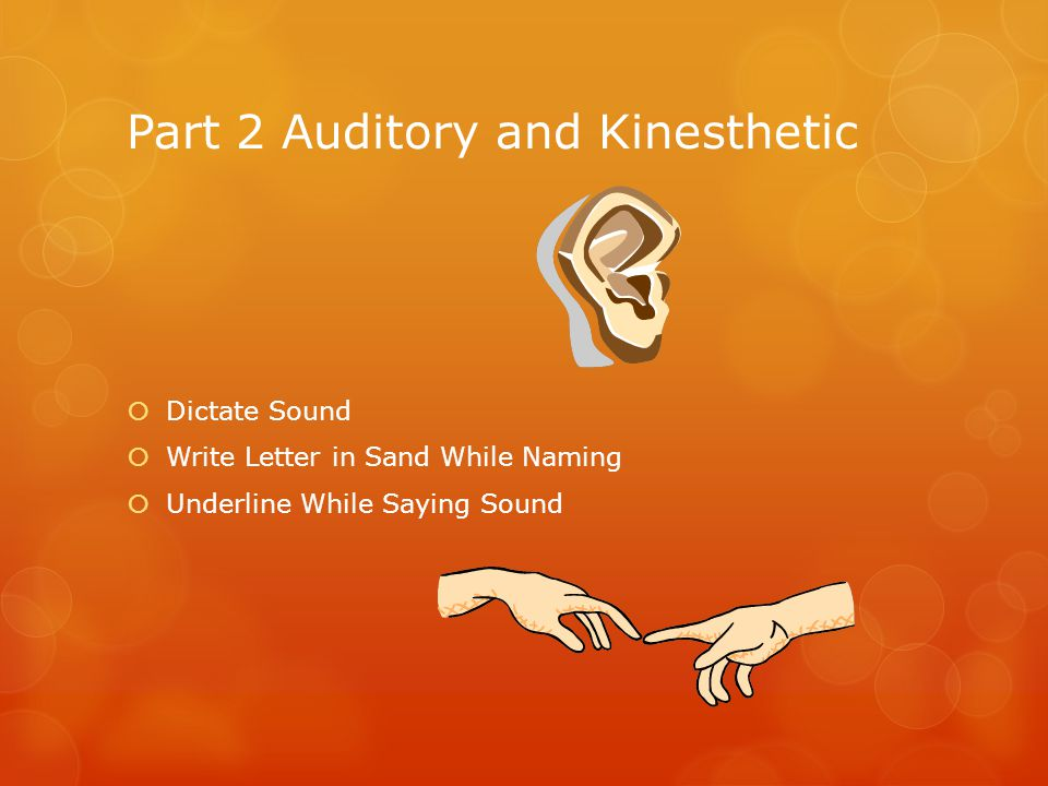 Part 2 Auditory and Kinesthetic