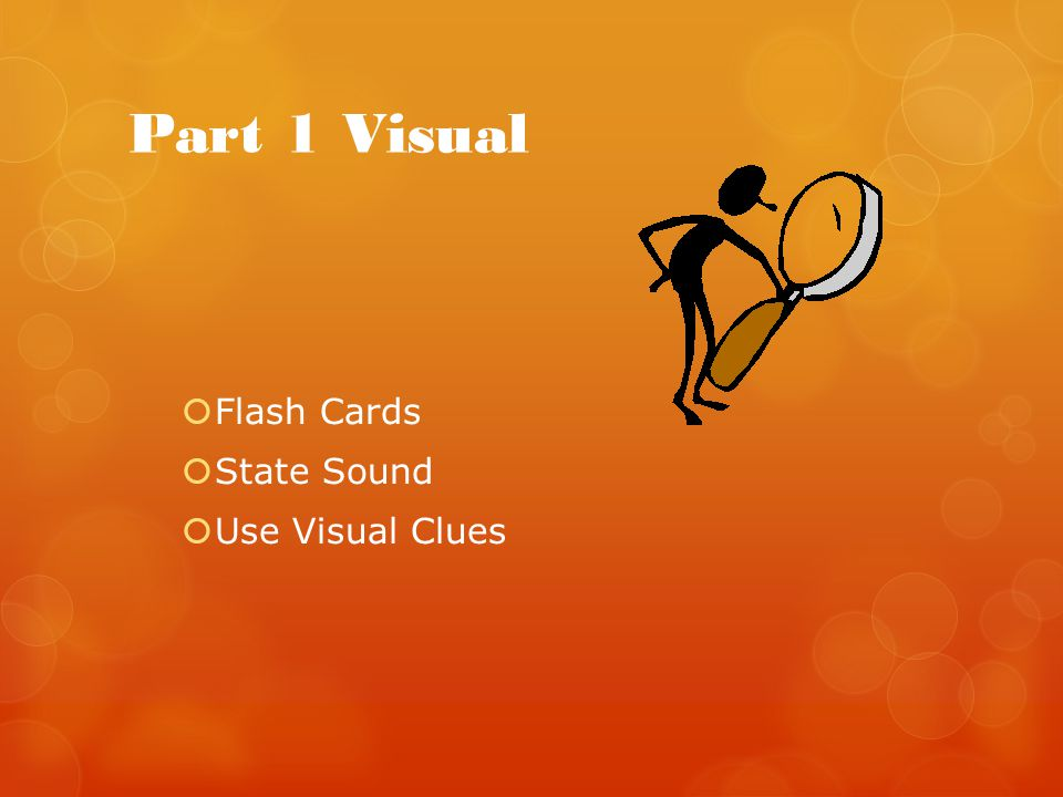 Part 1 Visual Flash Cards State Sound Use Visual Clues