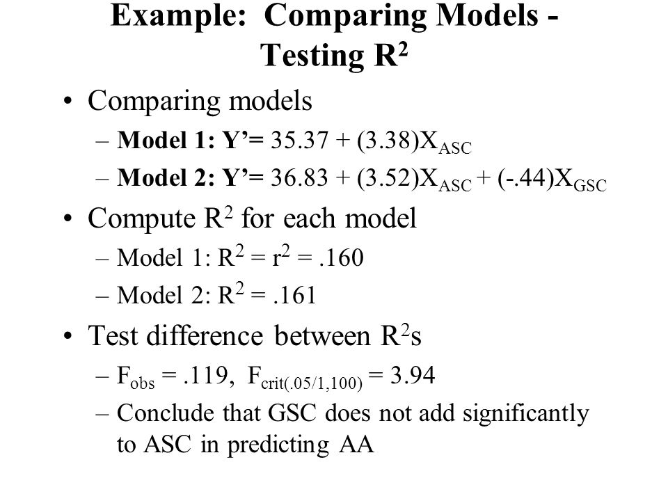 Example: Comparing Models -Testing R2