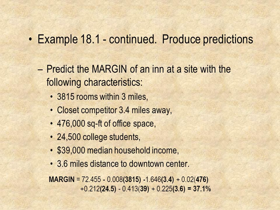 Example 18.1 - continued. Produce predictions