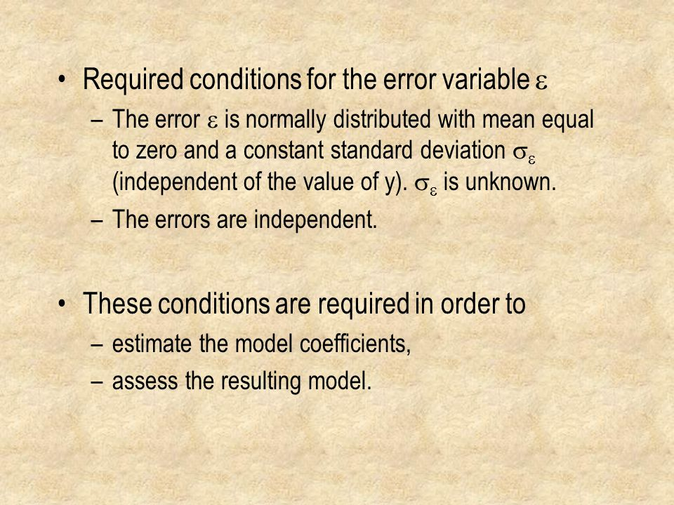 Required conditions for the error variable e