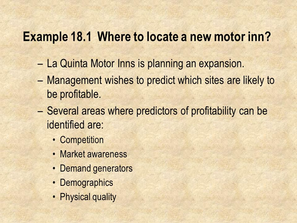 Example 18.1 Where to locate a new motor inn