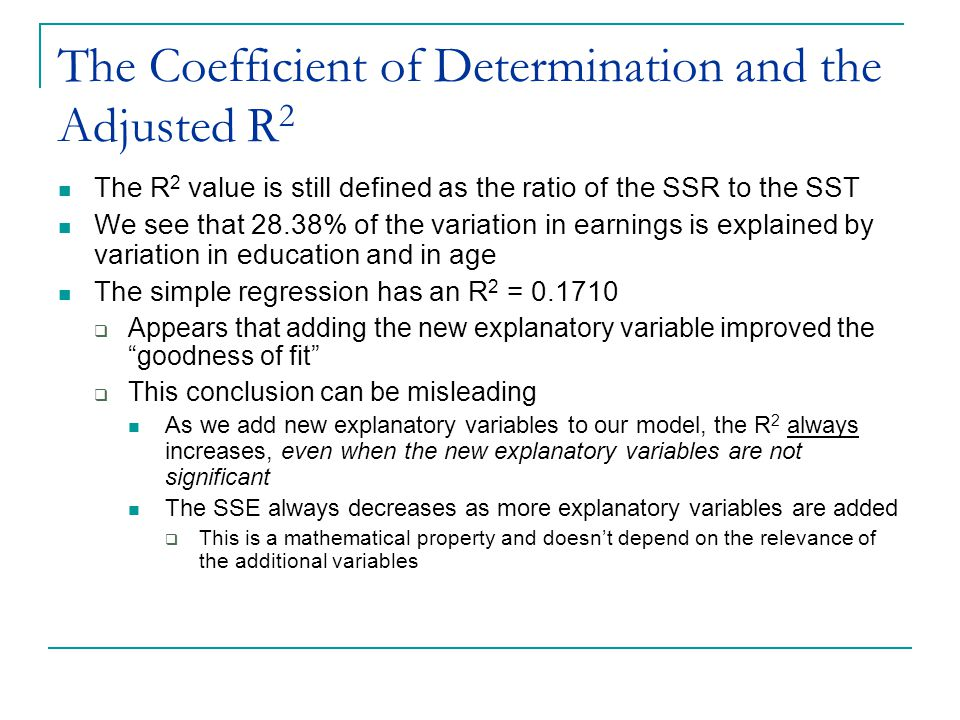 The Coefficient of Determination and the Adjusted R2
