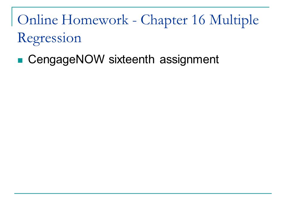 Online Homework - Chapter 16 Multiple Regression