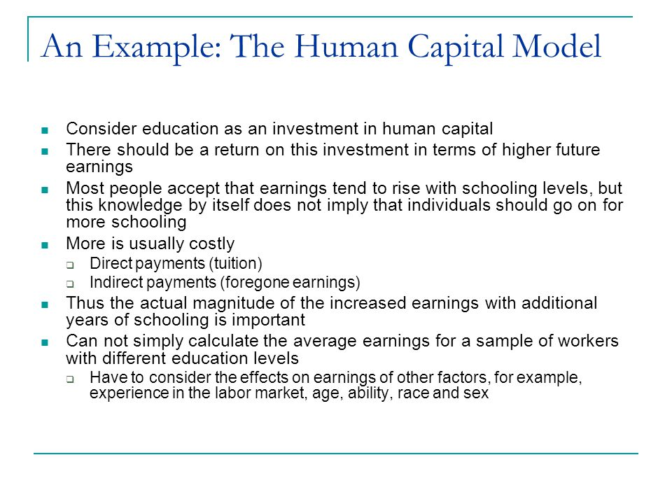 An Example: The Human Capital Model