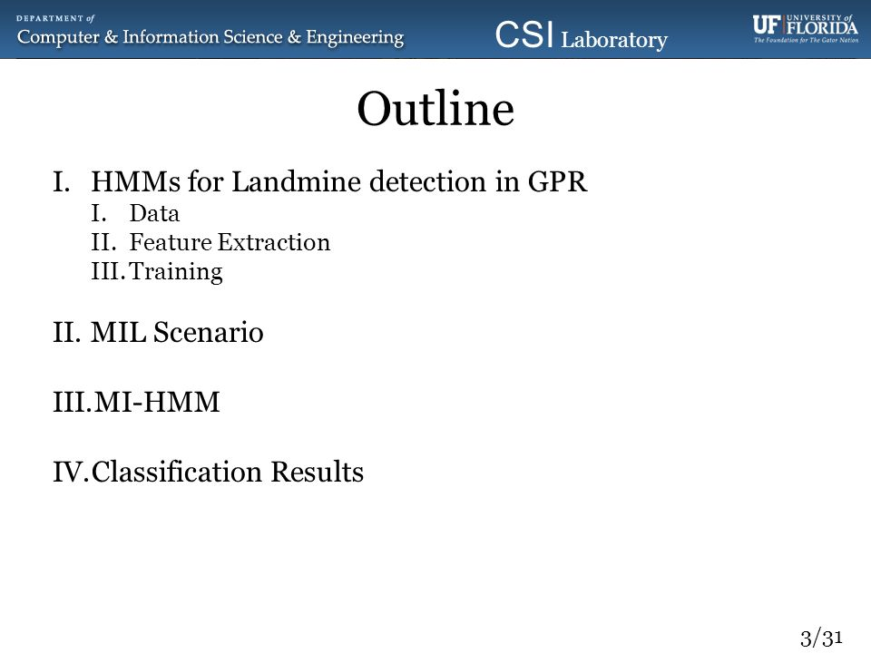Outline HMMs for Landmine detection in GPR MIL Scenario MI-HMM
