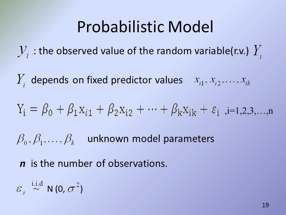 Probabilistic Model : the observed value of the random variable(r.v.)
