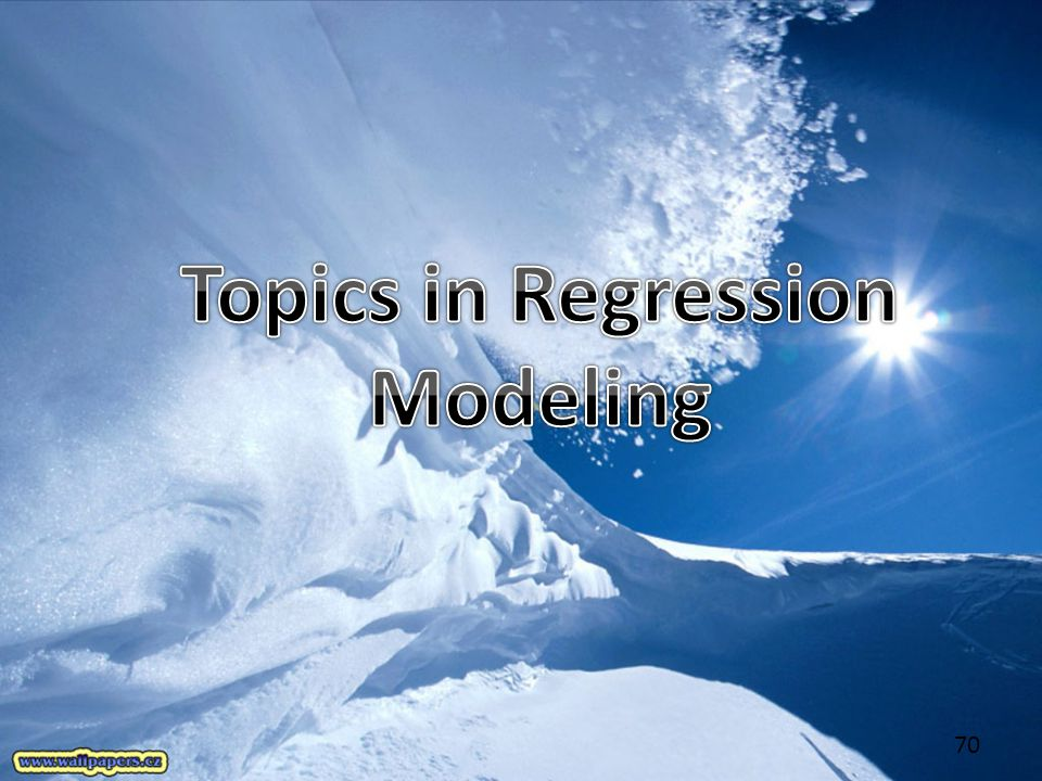 Topics in Regression Modeling