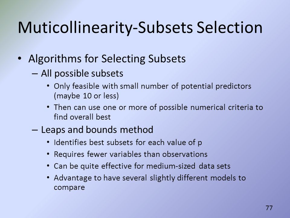 Muticollinearity-Subsets Selection