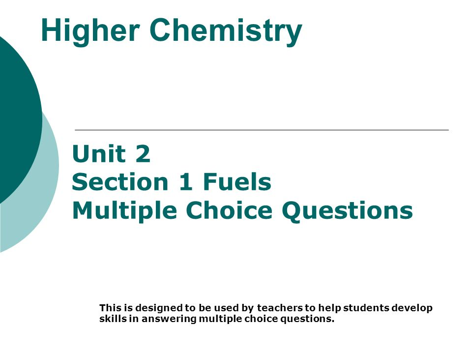 Higher Chemistry Unit 2 Section 1 Fuels Multiple Choice Questions