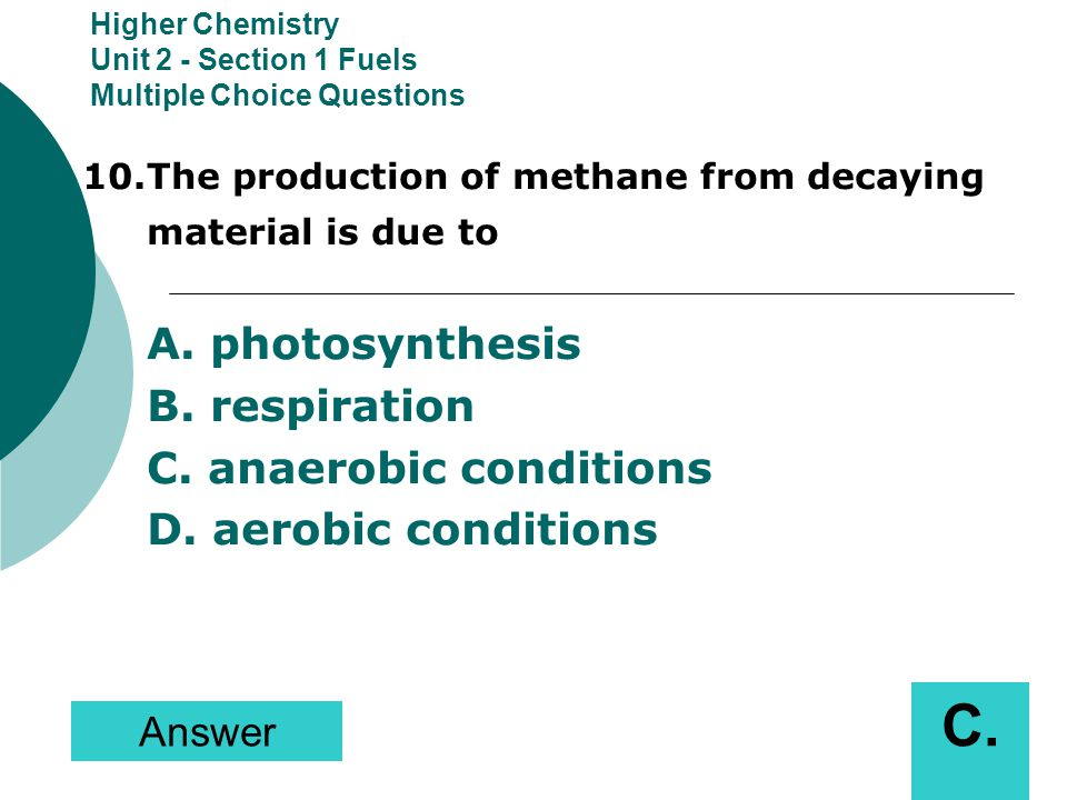 Higher Chemistry Unit 2 - Section 1 Fuels Multiple Choice Questions
