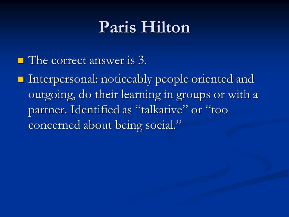 Paris Hilton The correct answer is 3.