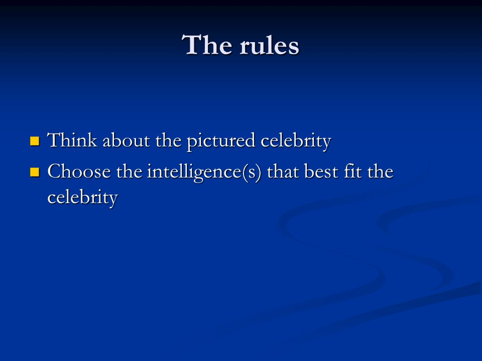 The rules Think about the pictured celebrity