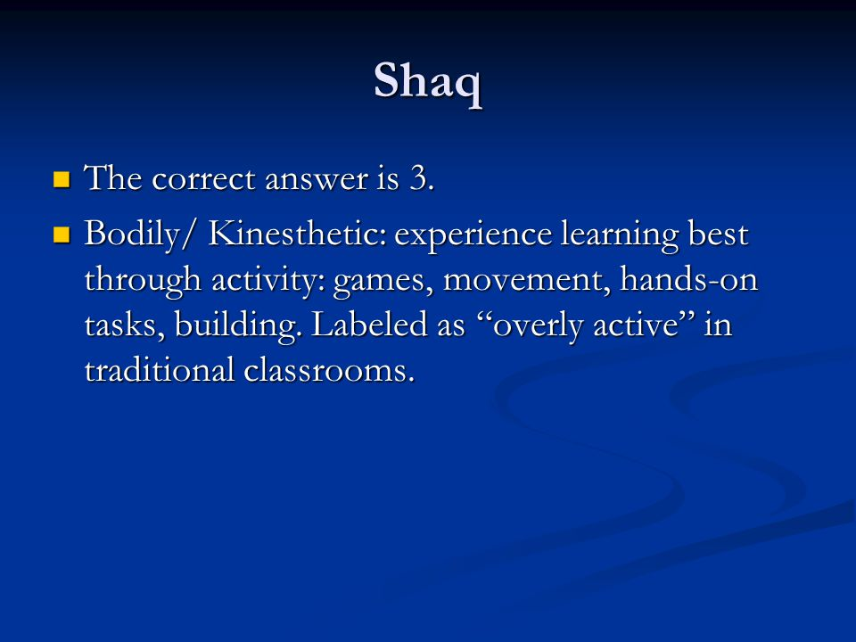 Shaq The correct answer is 3.