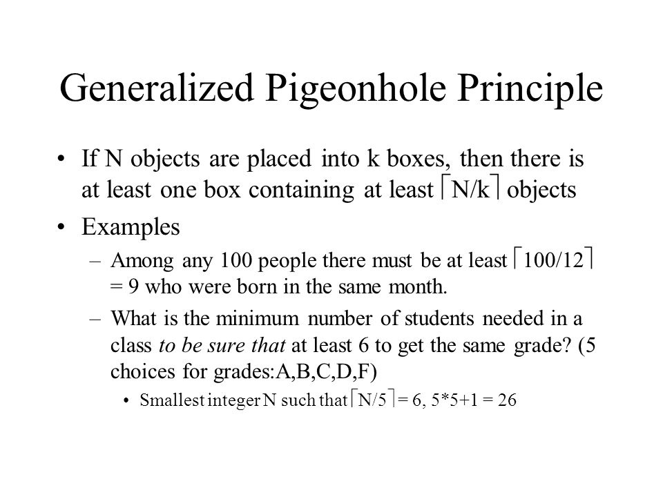 Generalized Pigeonhole Principle