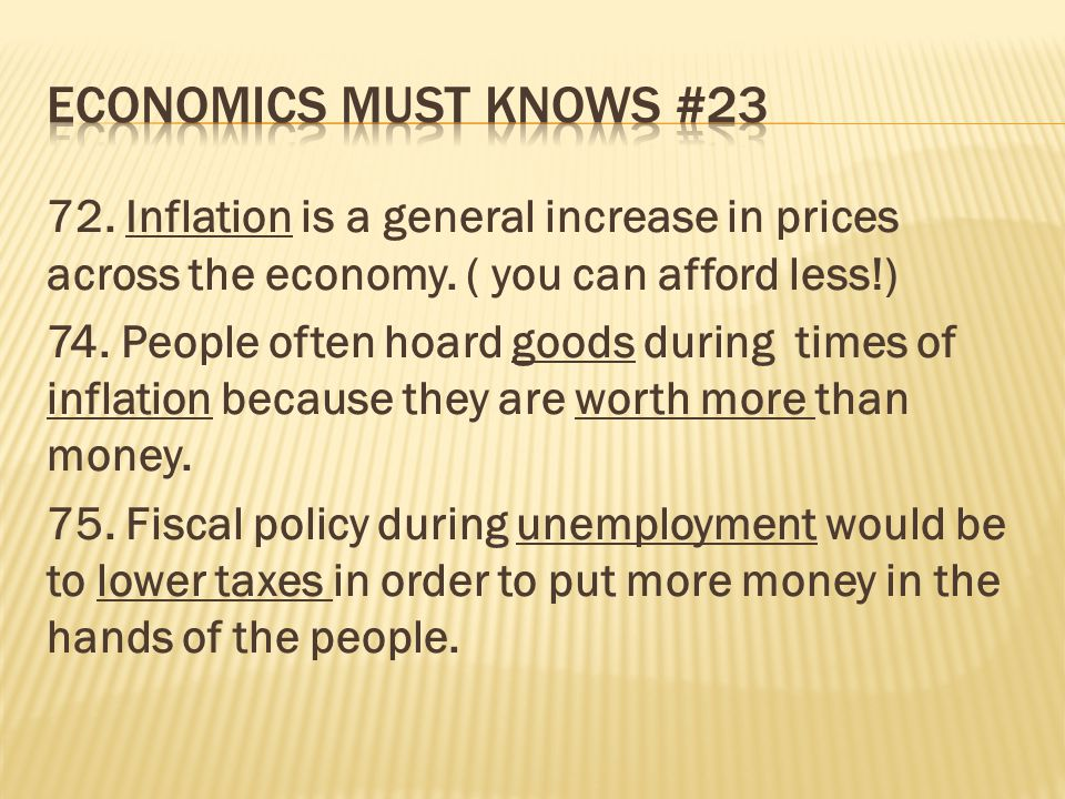 Economics must knows # Inflation is a general increase in prices across the economy. ( you can afford less!)