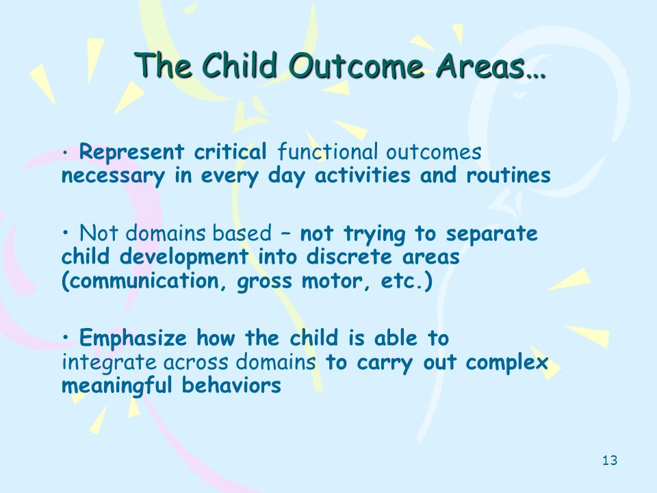 The Child Outcome Areas…