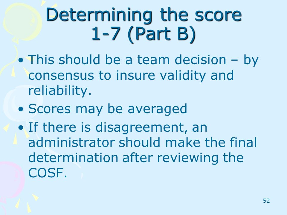Determining the score 1-7 (Part B)
