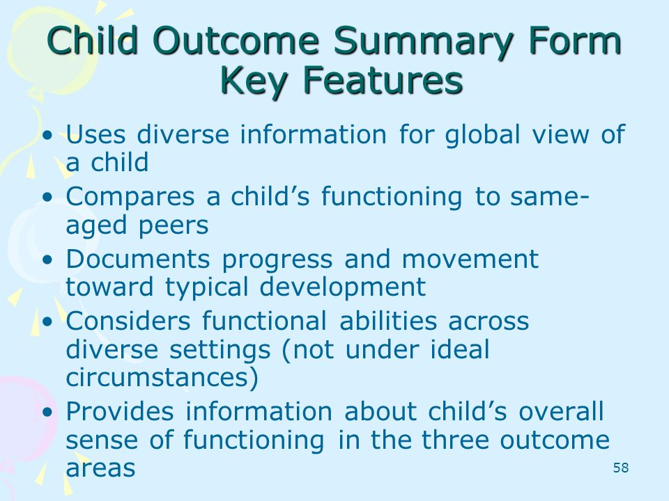 Child Outcome Summary Form Key Features