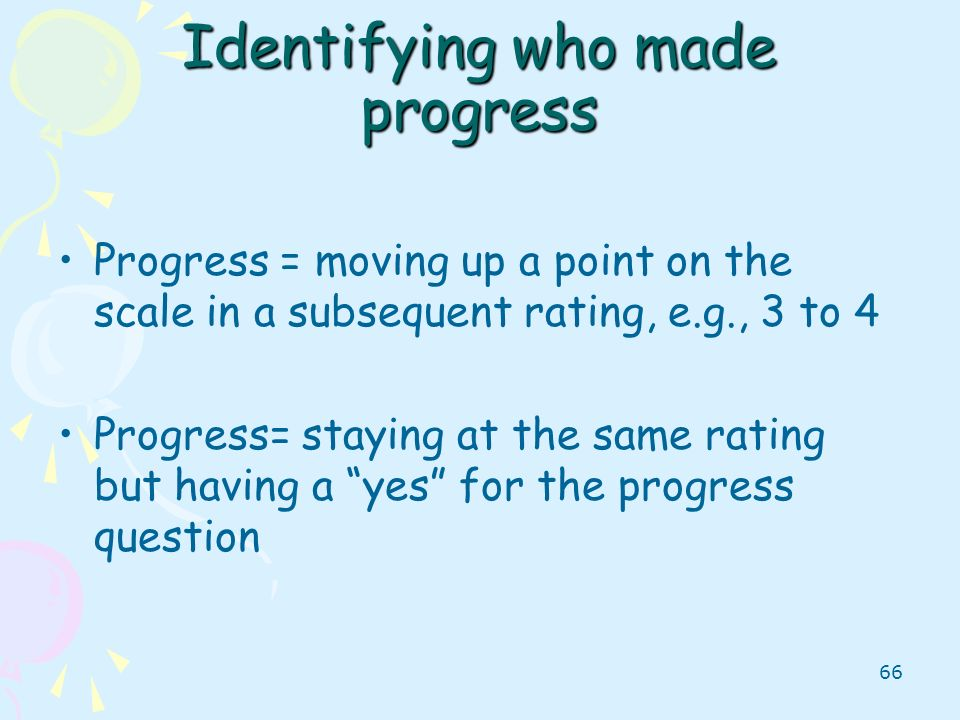 Identifying who made progress
