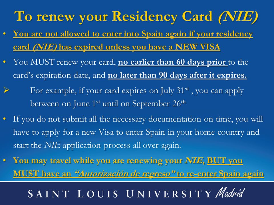 To renew your Residency Card (NIE)