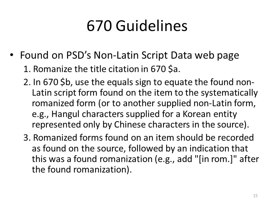 670 Guidelines Found on PSD's Non-Latin Script Data web page