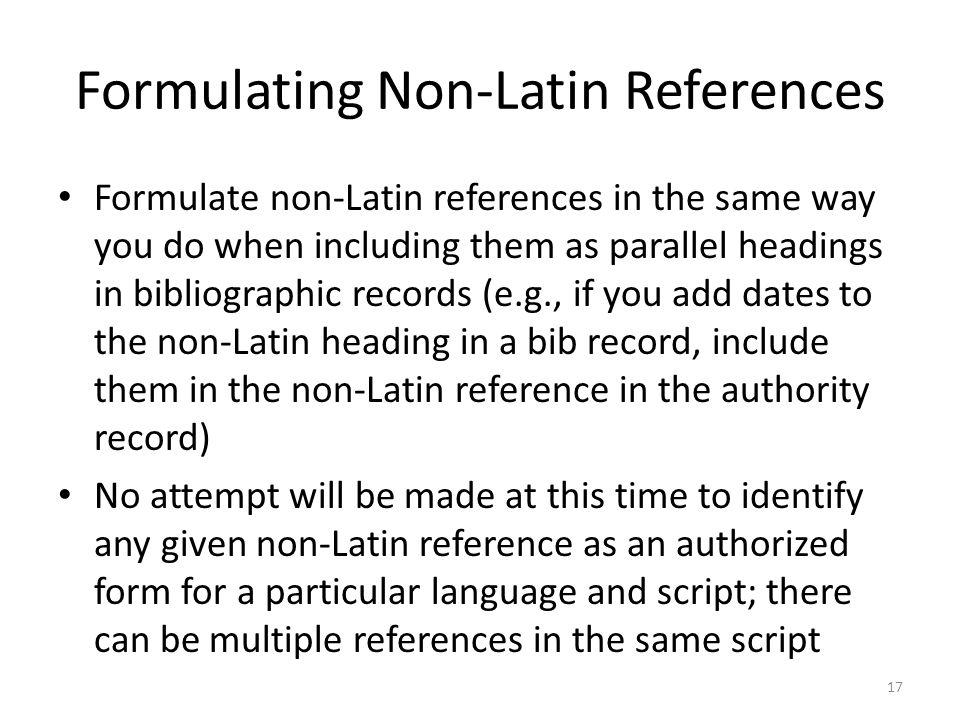 Formulating Non-Latin References