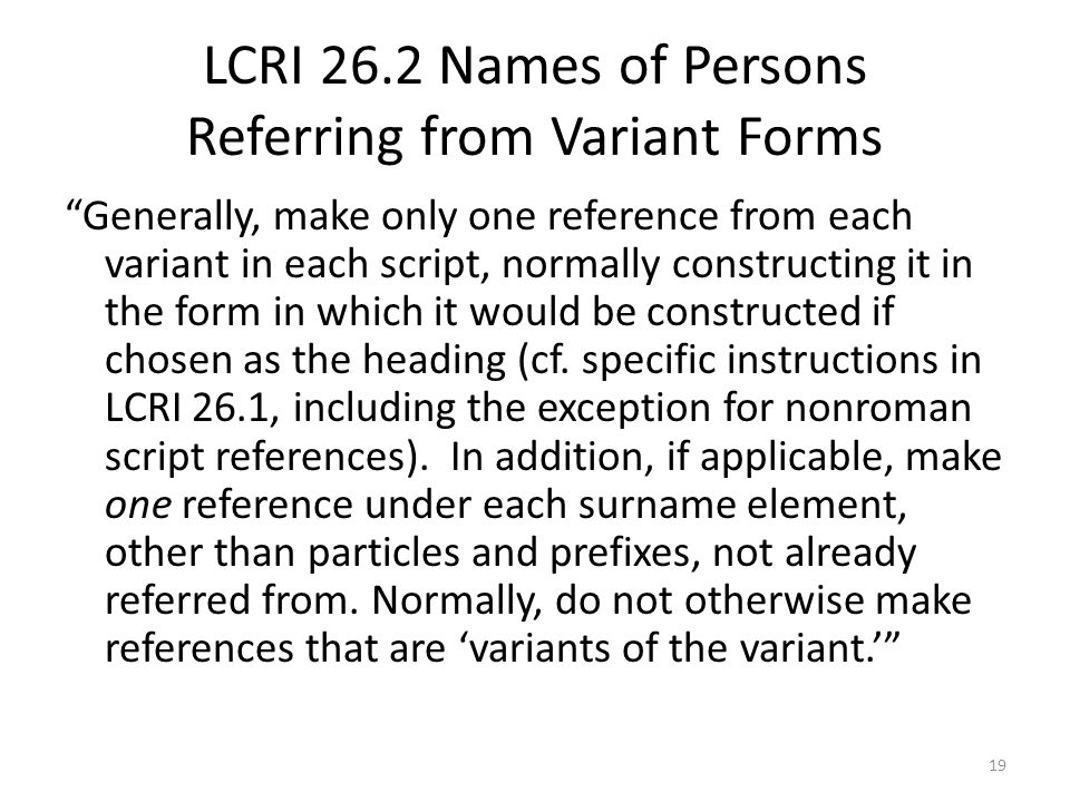 LCRI 26.2 Names of Persons Referring from Variant Forms