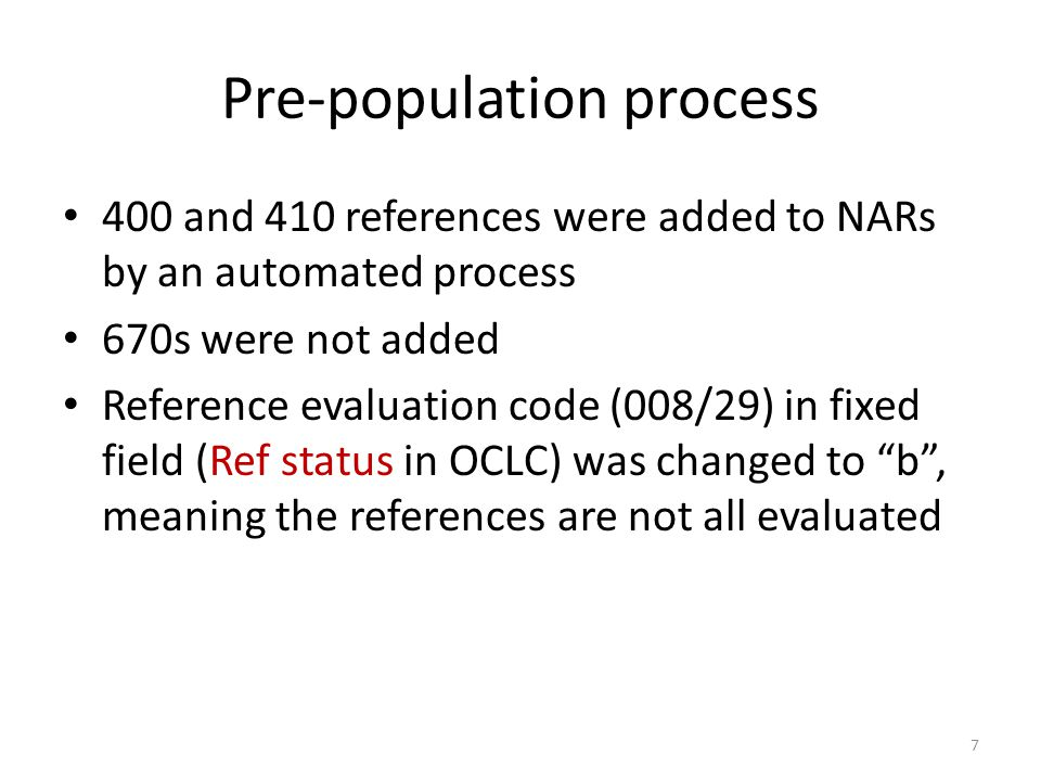 Pre-population process