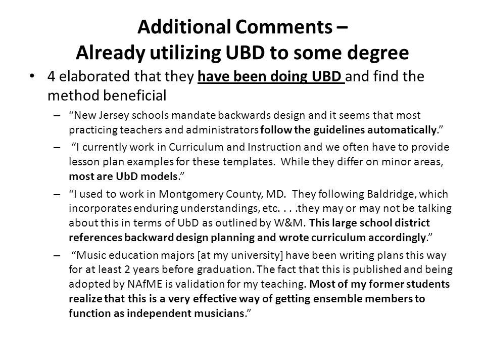 Additional Comments – Already utilizing UBD to some degree