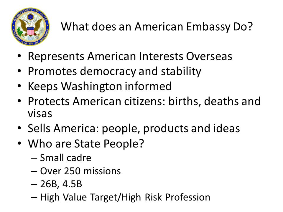 What does an American Embassy Do